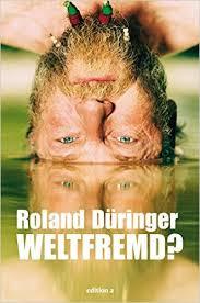 Düringer_Buch_Weltfremd