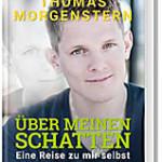 Über meinen Schatten von Thomas Morgenstern und Michael Roscher