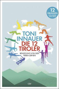 """Bewegung von den Tieren lernen –  """"Die 12 Tiroler"""""""