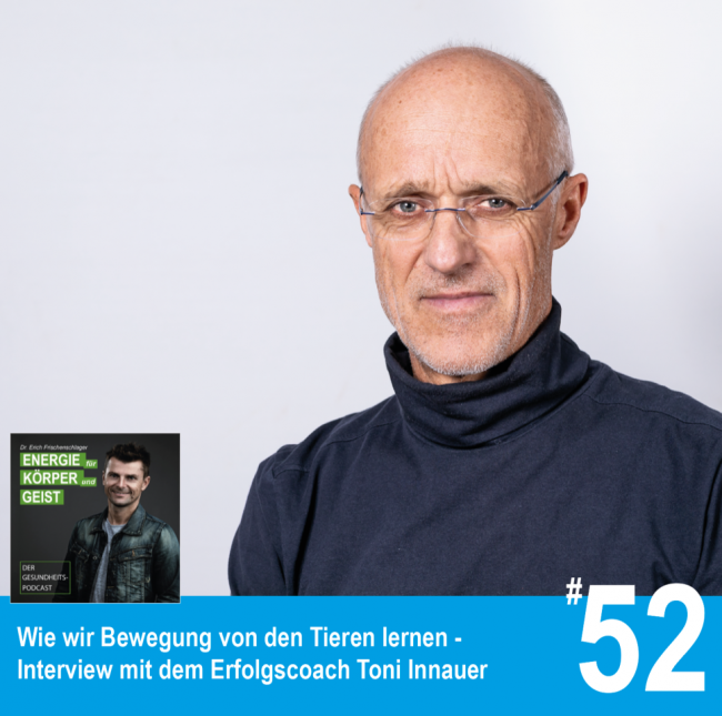 WIE WIR BEWEGUNG VON DEN TIEREN LERNEN – Podcast Dr. Erich Frischenschlager